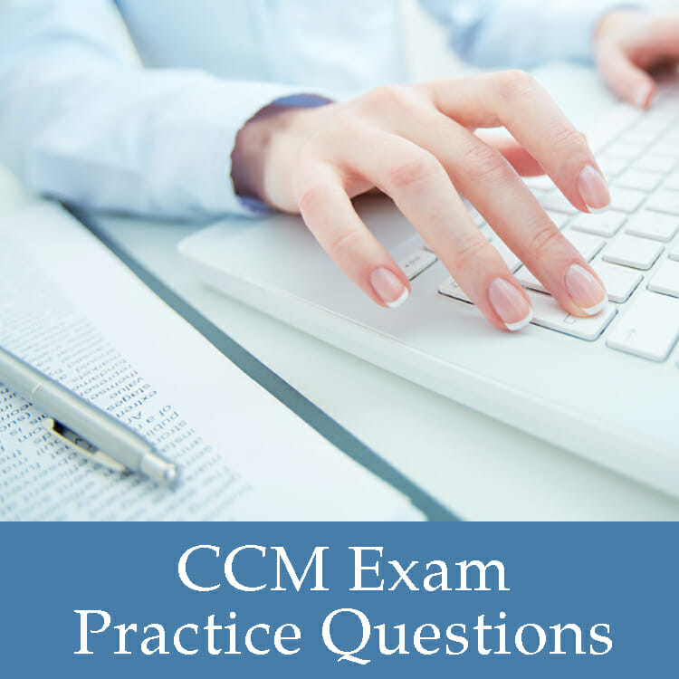 CCM Exam Practice Questions
